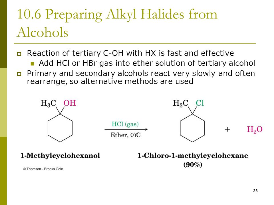 10.6 Preparing Alkyl Halides from Alcohols