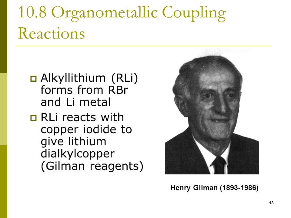 10.8 Organometallic Coupling Reactions