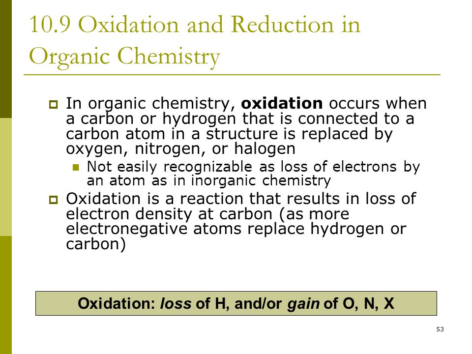 10.9 Oxidation and Reduction in Organic Chemistry