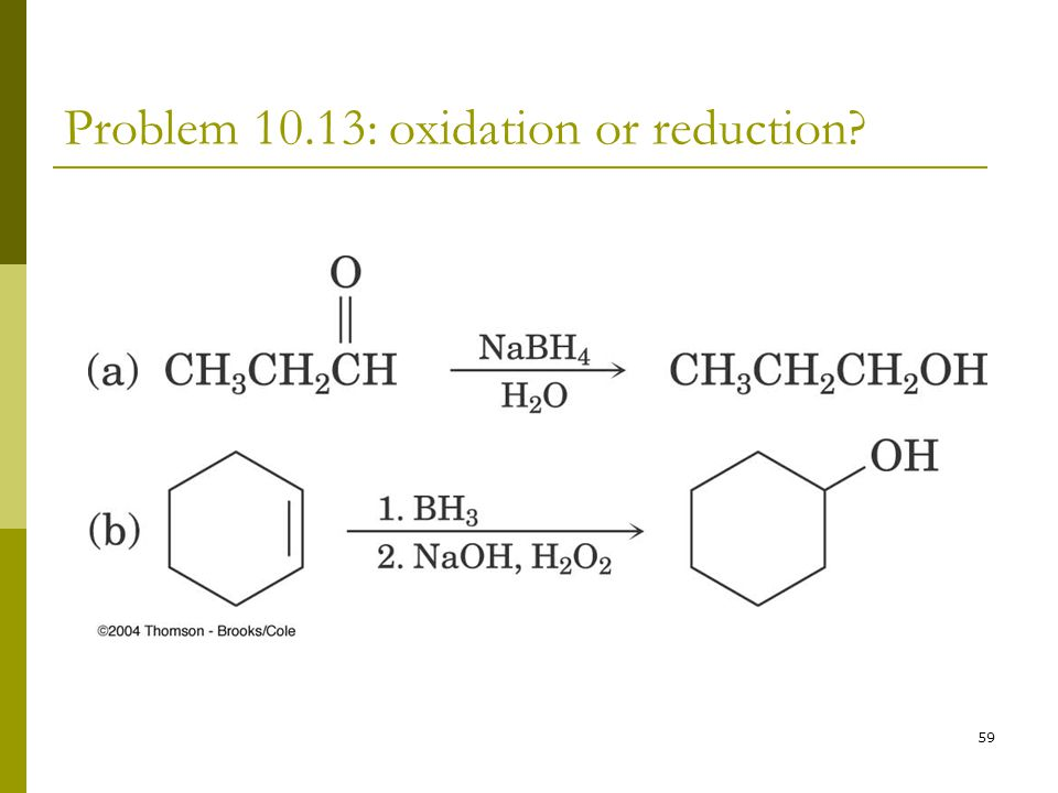 Problem 10.13: oxidation or reduction