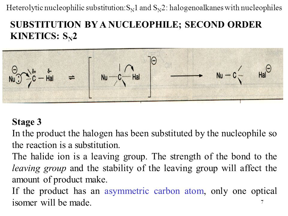 SUBSTITUTION BY A NUCLEOPHILE; SECOND ORDER KINETICS: SN2
