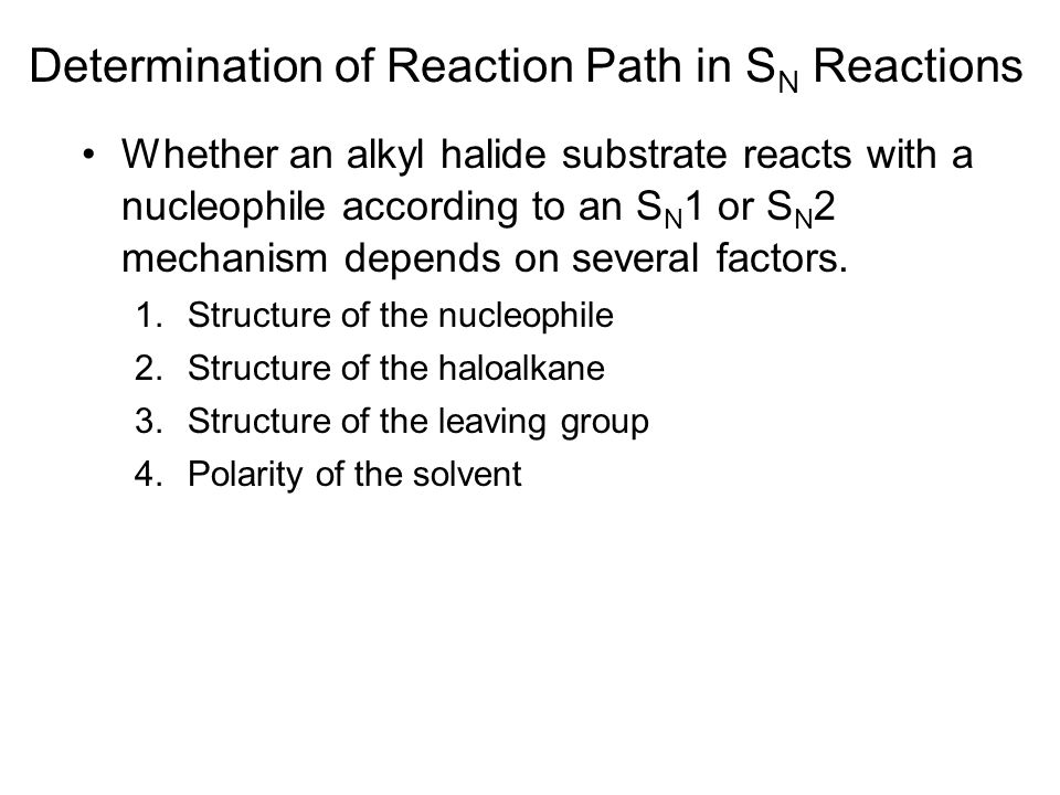 Determination of Reaction Path in SN Reactions