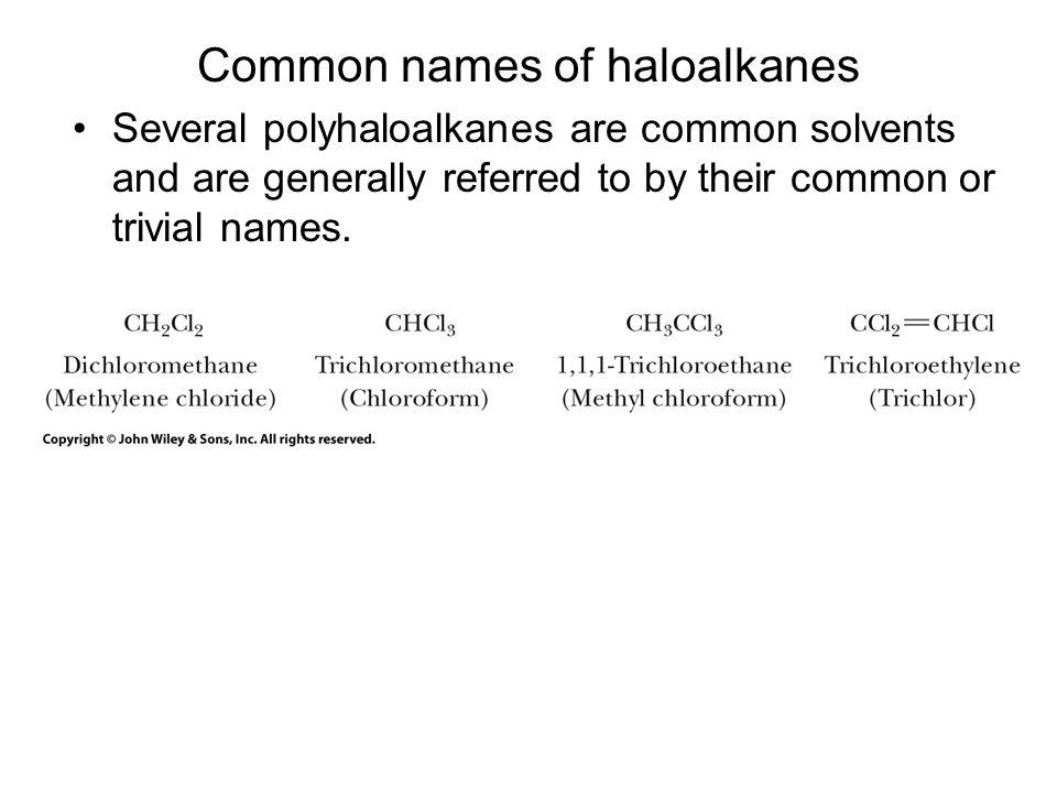 Common names of haloalkanes