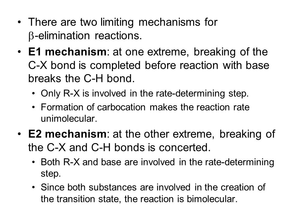 There are two limiting mechanisms for b-elimination reactions.