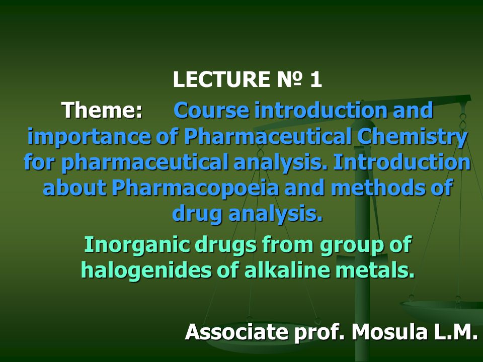 Inorganic drugs from group of halogenides of alkaline metals.