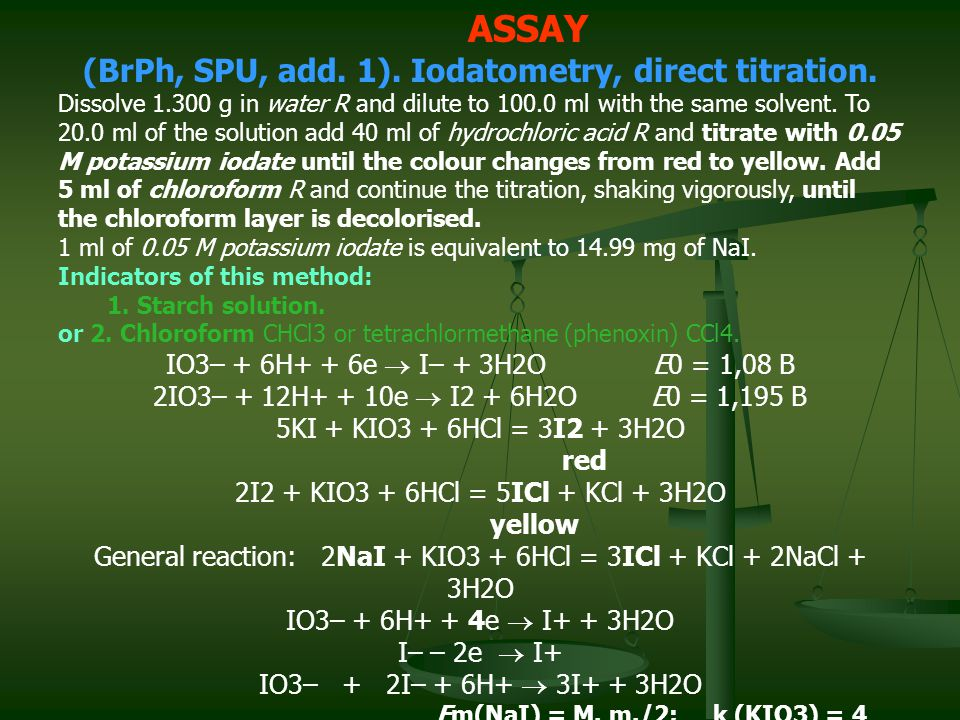 (BrPh, SPU, add. 1). Iodatometry, direct titration.