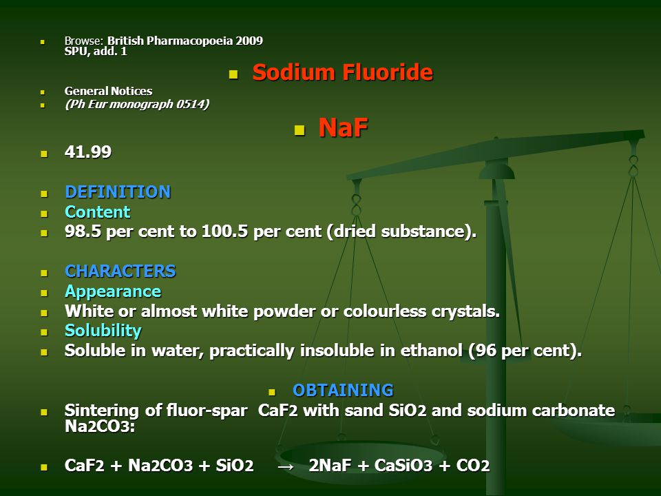 NaF Sodium Fluoride 41.99 DEFINITION Content