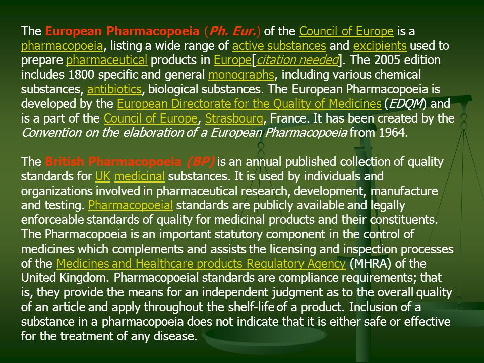 The European Pharmacopoeia (Ph. Eur