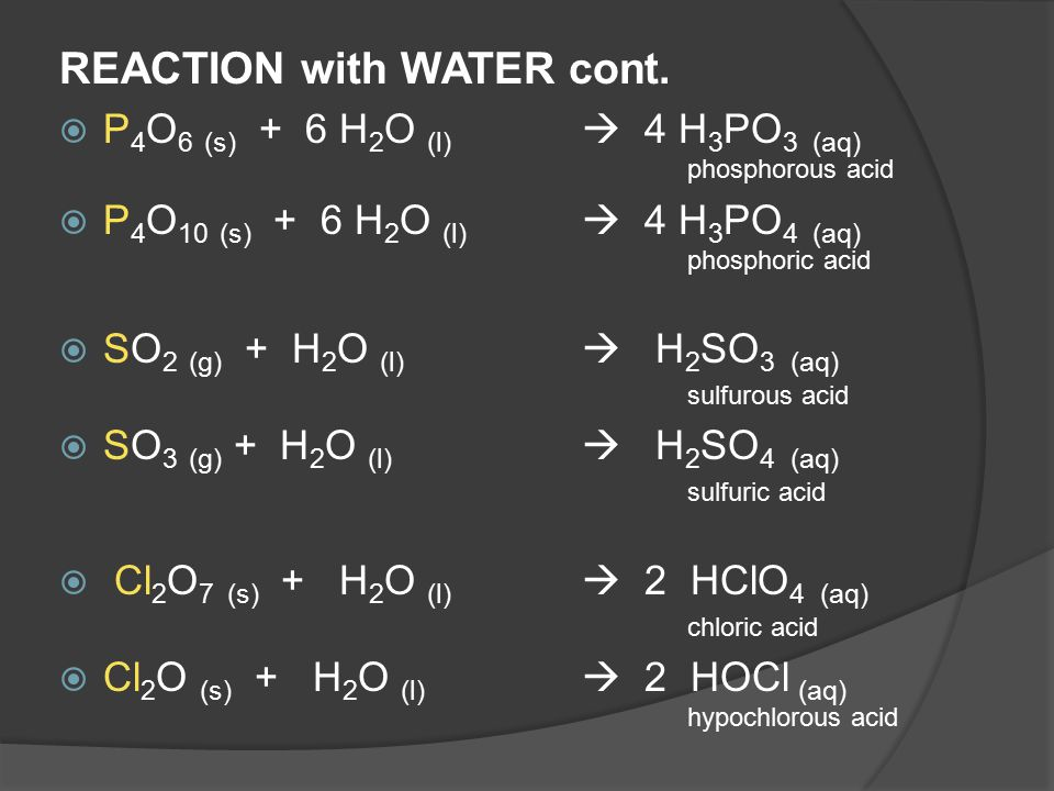 REACTION with WATER cont.