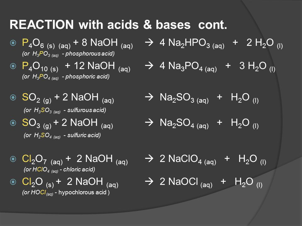REACTION with acids & bases cont.