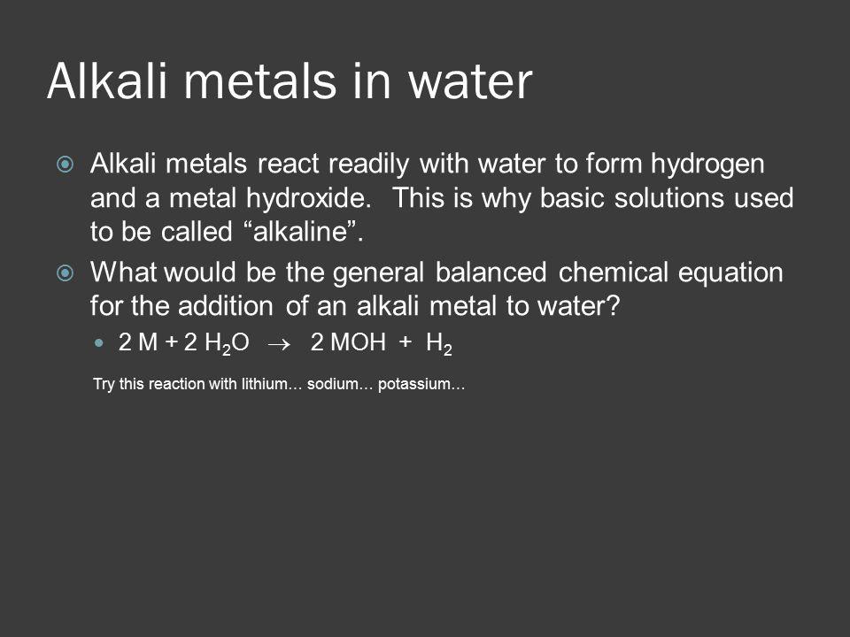 Alkali metals in water