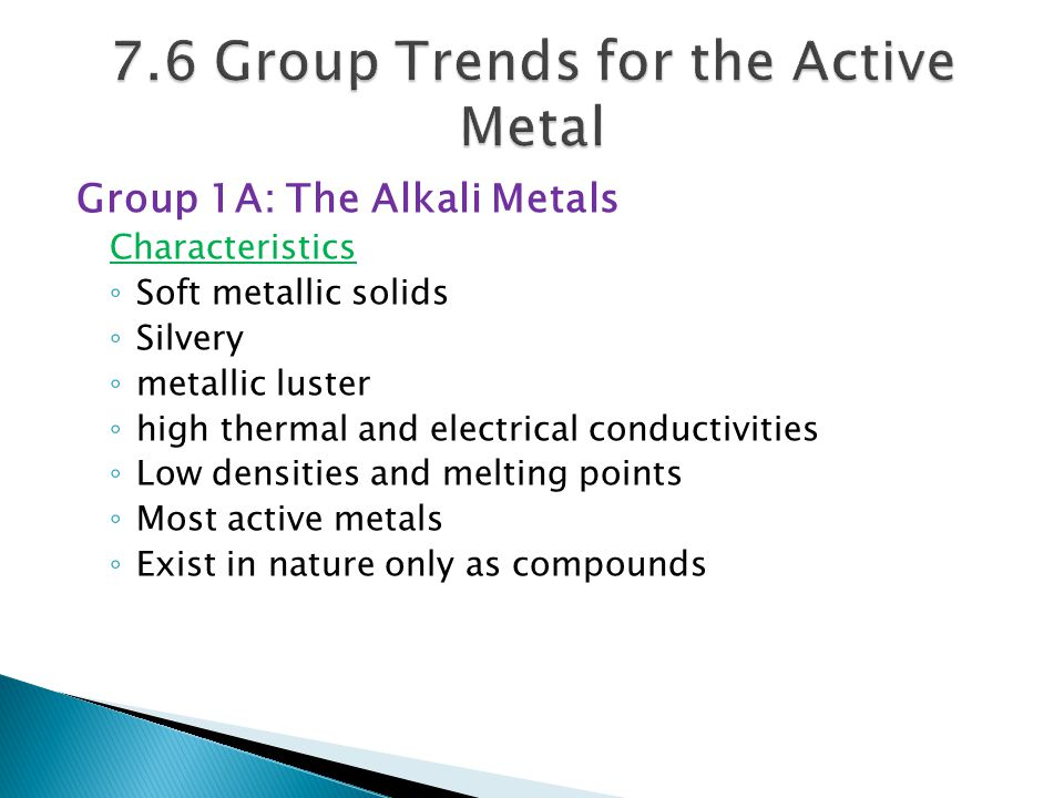 7.6 Group Trends for the Active Metal
