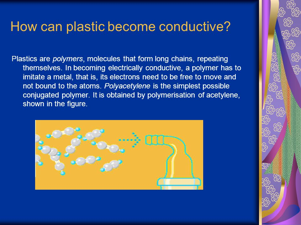 How can plastic become conductive
