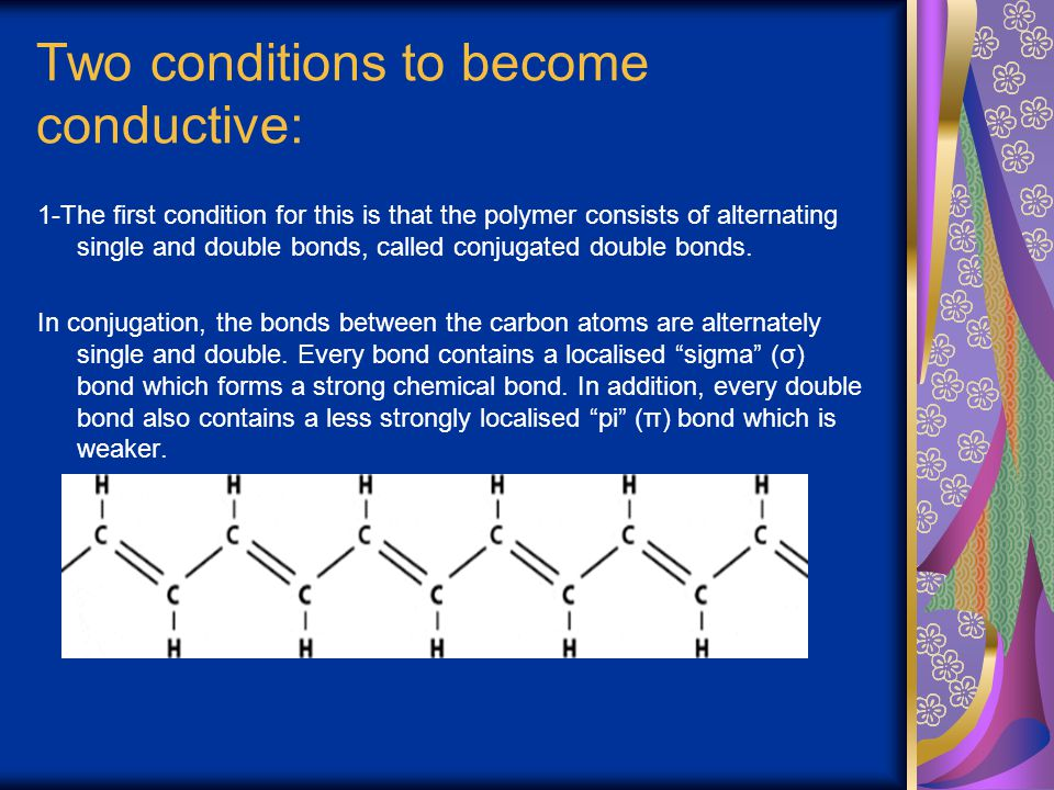 Two conditions to become conductive: