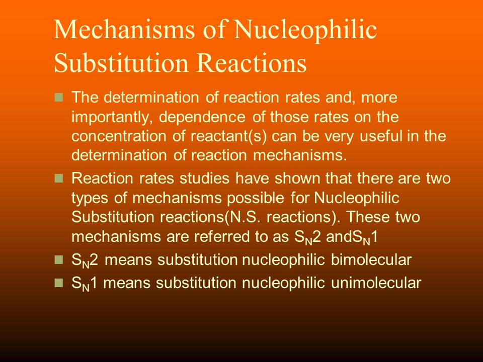 Mechanisms of Nucleophilic Substitution Reactions