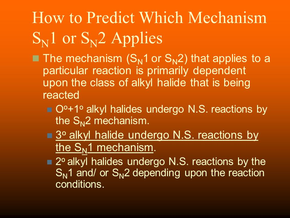 How to Predict Which Mechanism SN1 or SN2 Applies