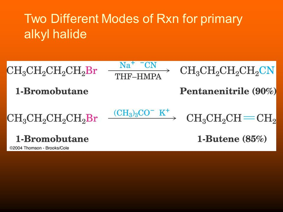Two Different Modes of Rxn for primary alkyl halide