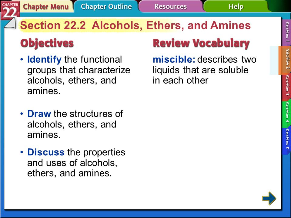 Section 22.2 Alcohols, Ethers, and Amines