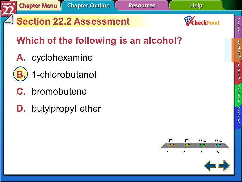 A B C D Section 22.2 Assessment Which of the following is an alcohol