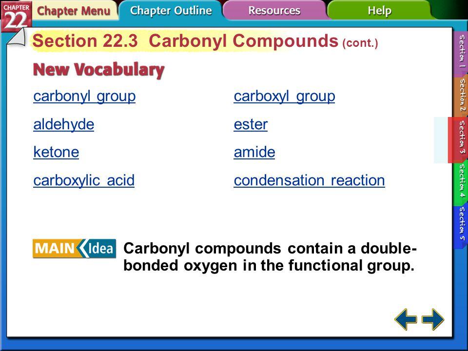 Section 22.3 Carbonyl Compounds (cont.)