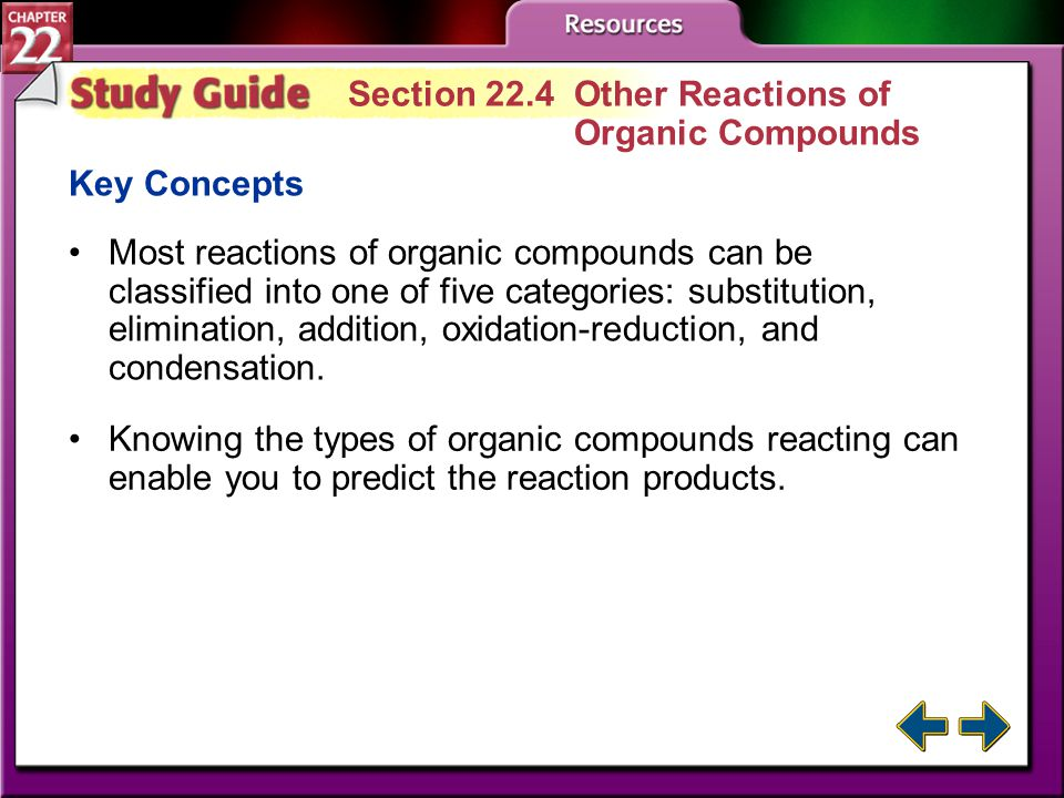Section 22.4 Other Reactions of Organic Compounds