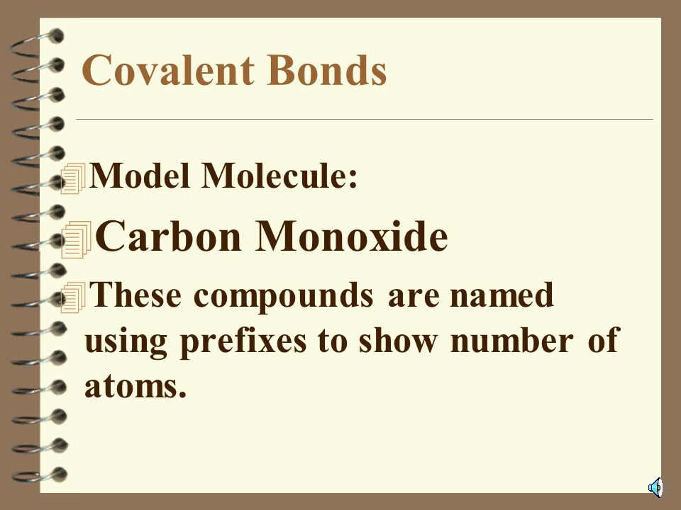 Covalent Bonds Carbon Monoxide Model Molecule: