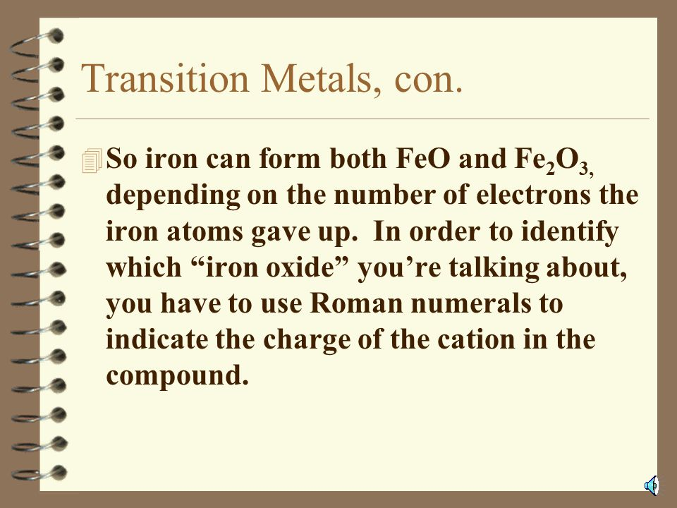 Transition Metals, con.