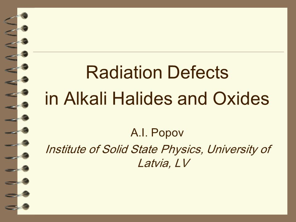 in Alkali Halides and Oxides