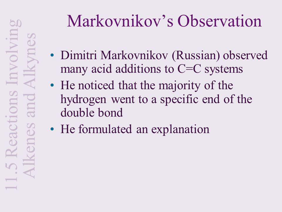 Markovnikov's Observation