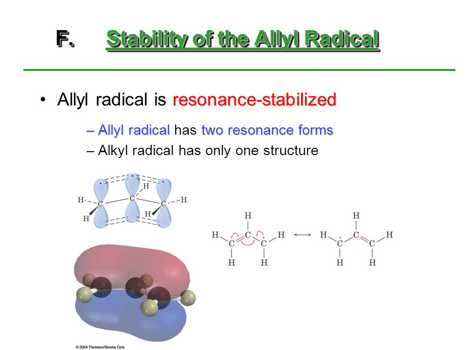 F. Stability of the Allyl Radical