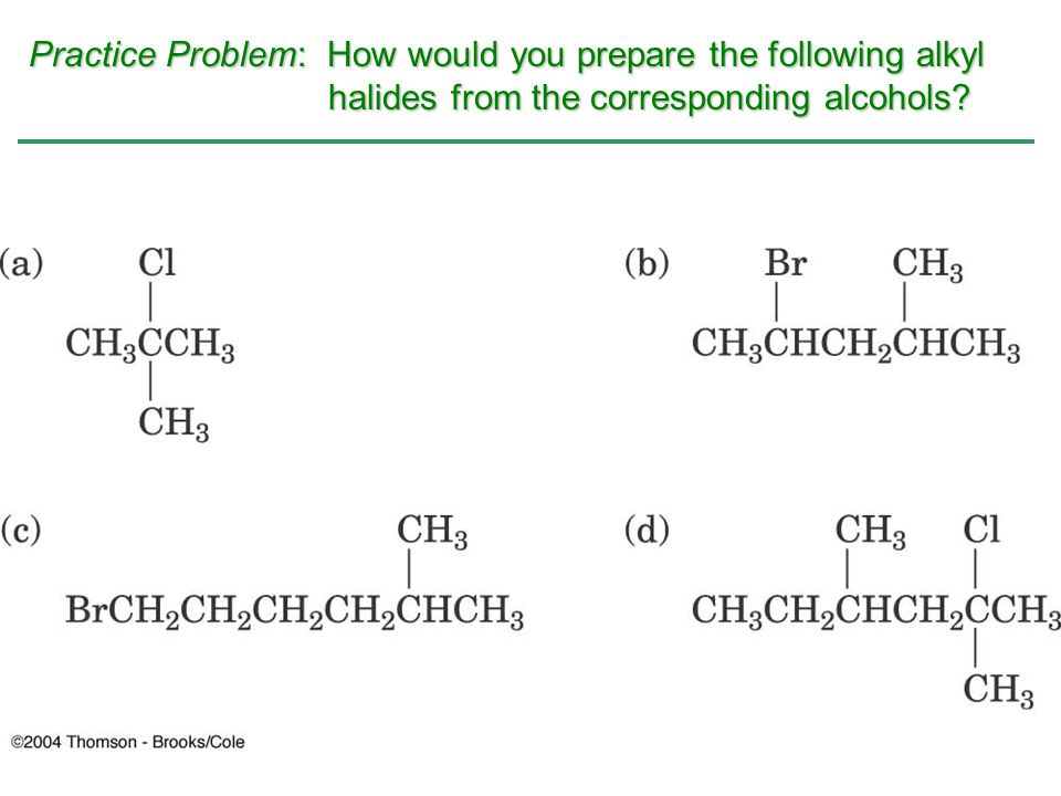 Practice Problem: How would you prepare the following alkyl