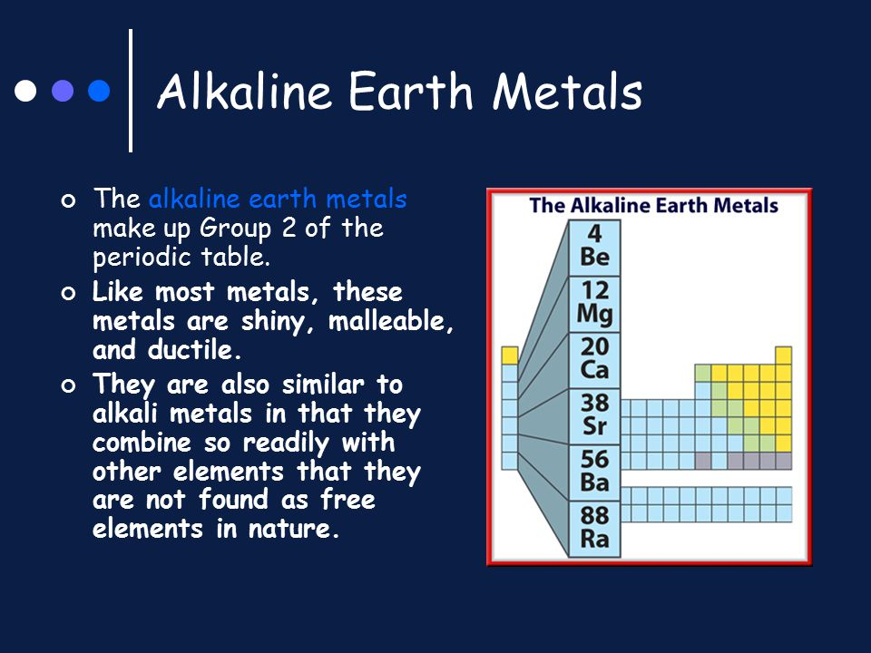 Alkaline Earth Metals The alkaline earth metals make up Group 2 of the periodic table.