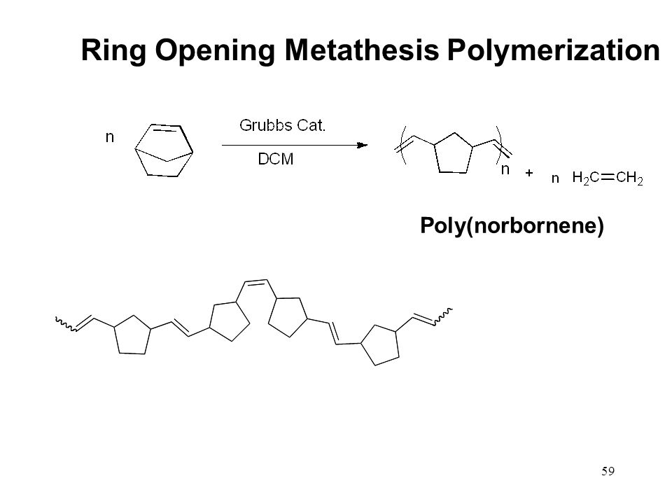 metathesis opening polymerization ring Open access is an initiative that aims to make scientific research freely available to all to date our community has made over 100 million downloads  recent research in polymerization edited by nevin çankaya usak unıv  ring opening metathesis polymerization by alexey lyapkov, stanislav kiselev, galina bozhenkova, olga kukurina.