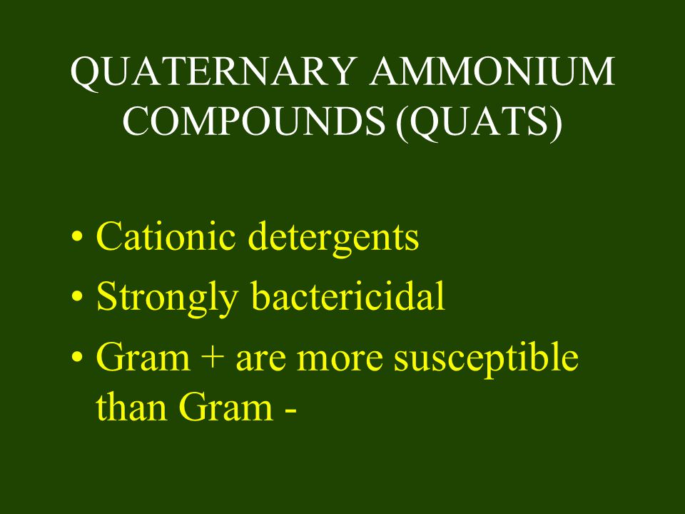 QUATERNARY AMMONIUM COMPOUNDS (QUATS)