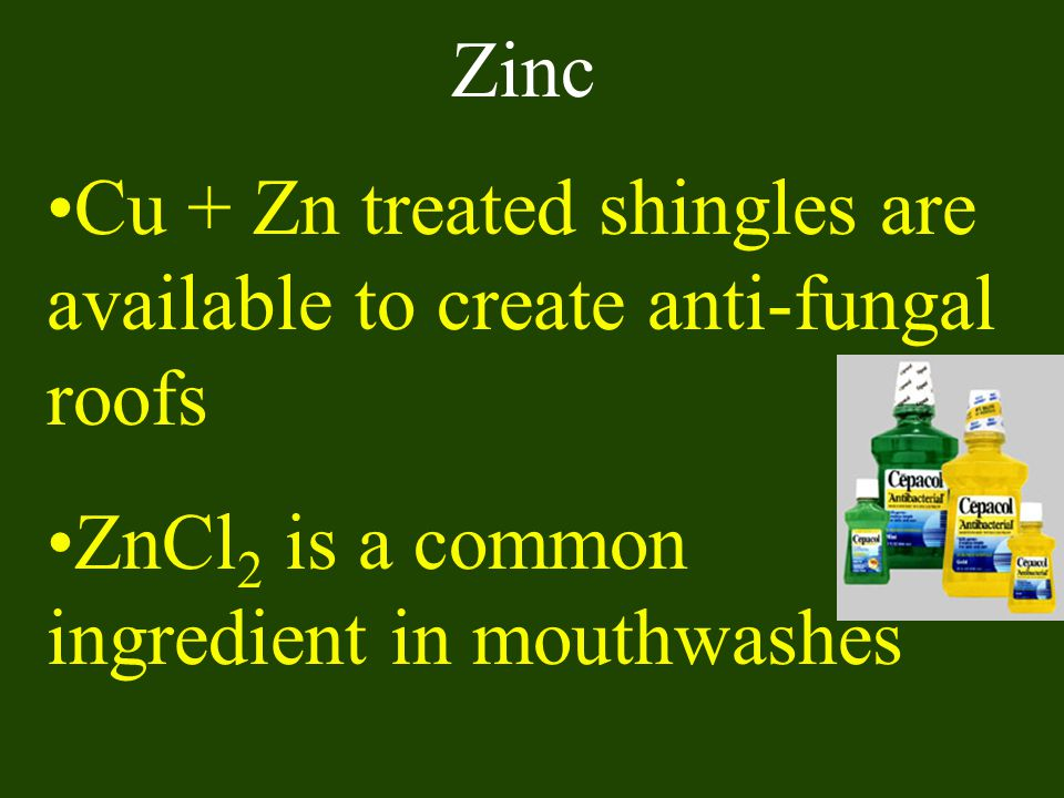 Zinc Cu + Zn treated shingles are available to create anti-fungal roofs.