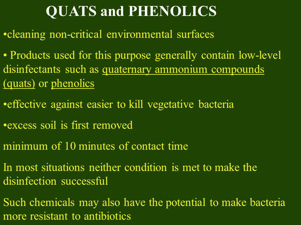 QUATS and PHENOLICS cleaning non-critical environmental surfaces