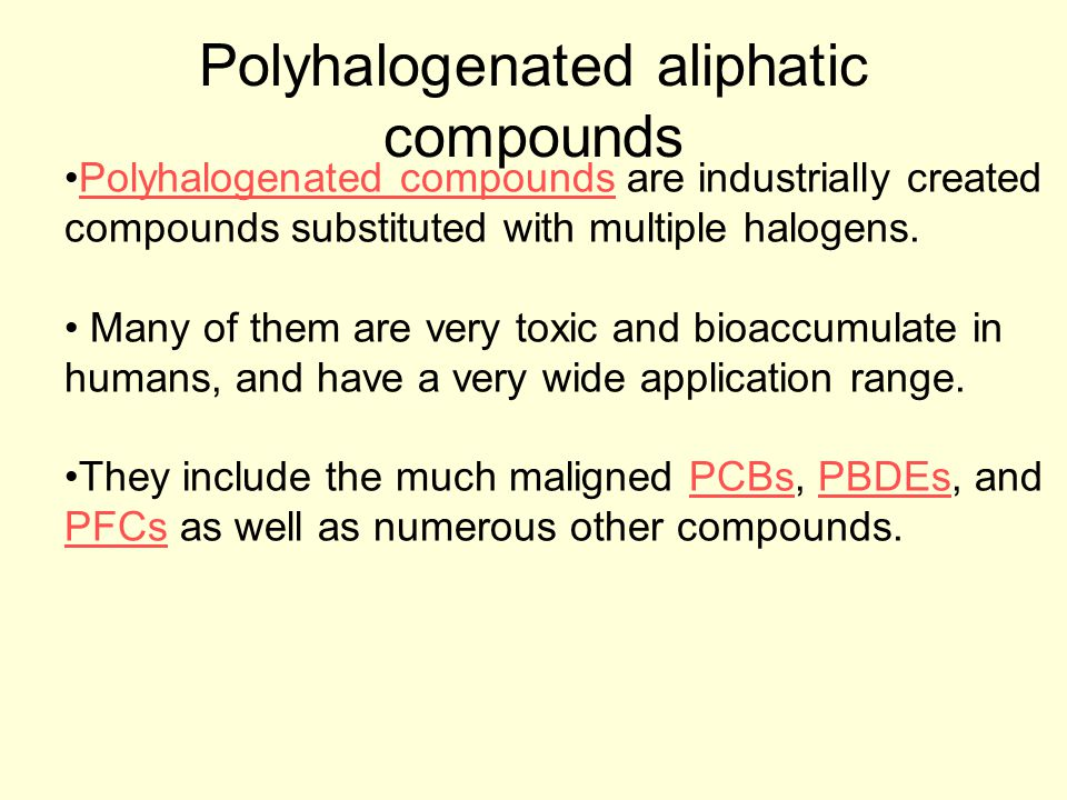 Polyhalogenated aliphatic compounds