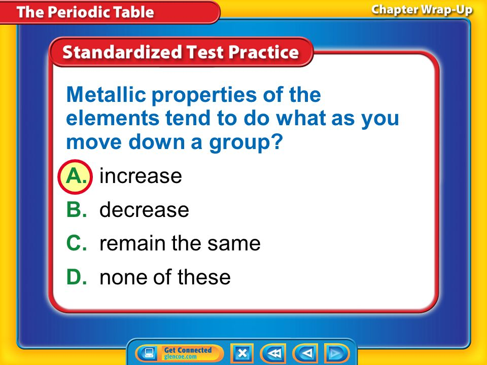 Metallic properties of the elements tend to do what as you move down a group