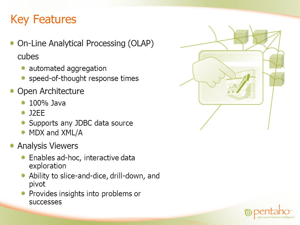 Key Features On-Line Analytical Processing (OLAP) cubes