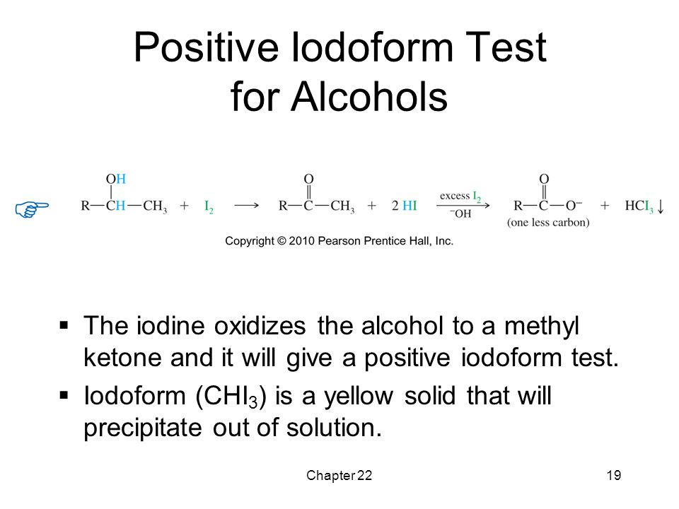 Positive Iodoform Test for Alcohols
