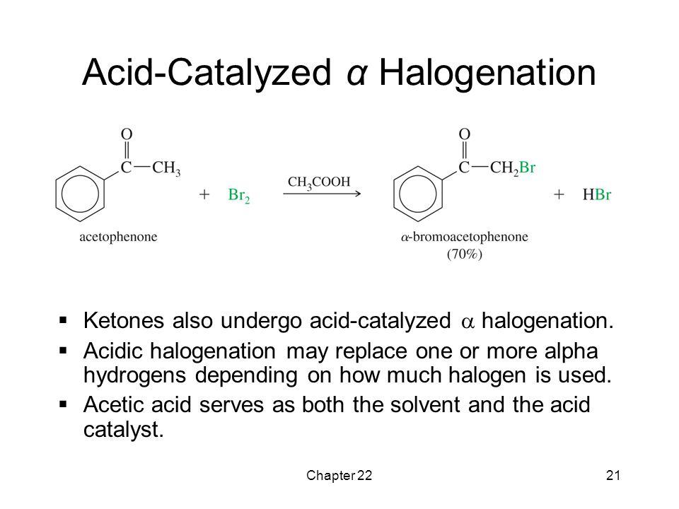 Acid-Catalyzed α Halogenation