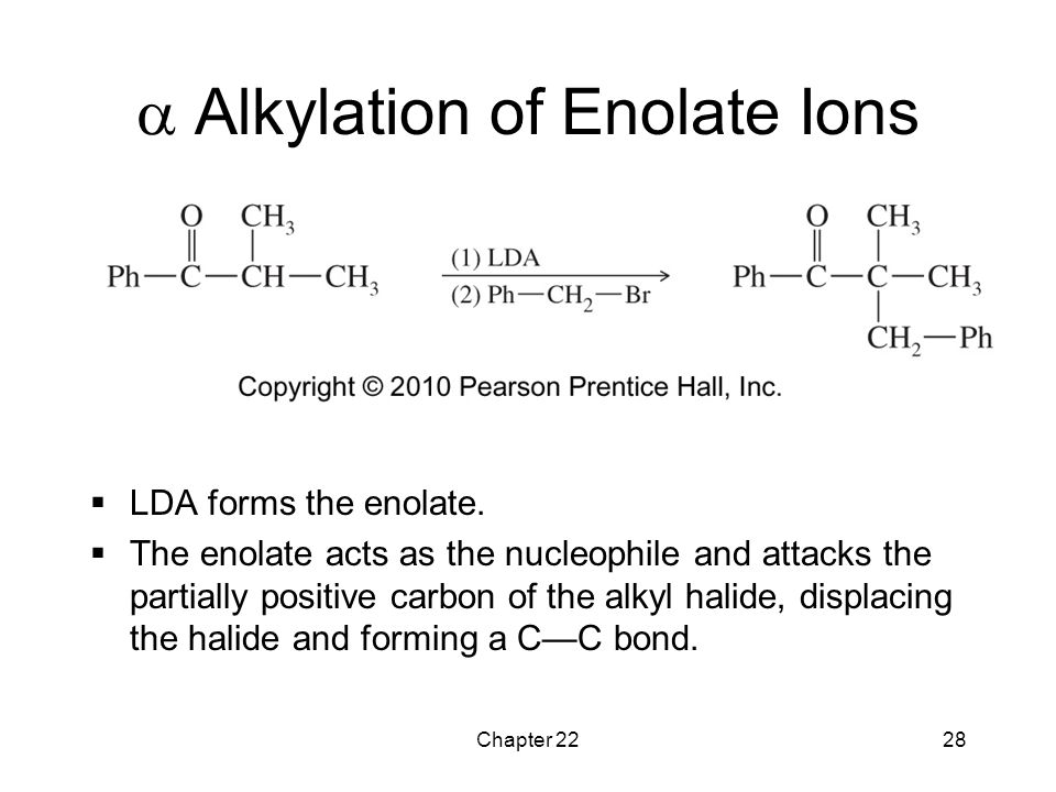 a Alkylation of Enolate Ions