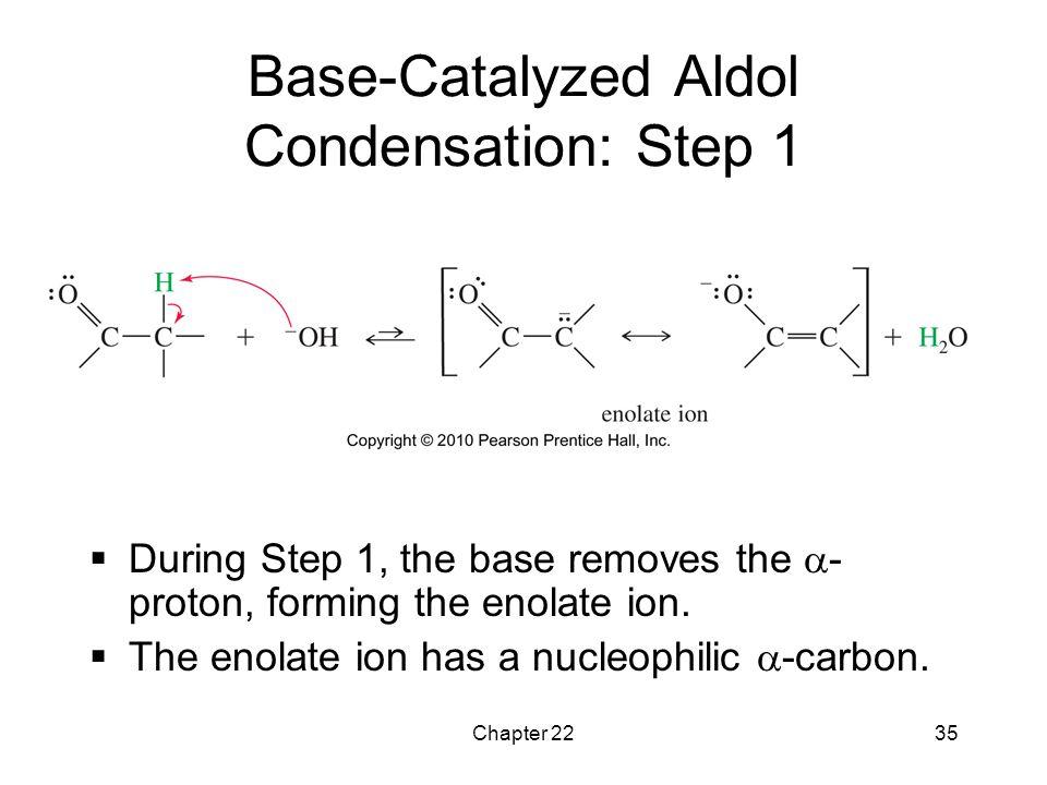 Base-Catalyzed Aldol Condensation: Step 1