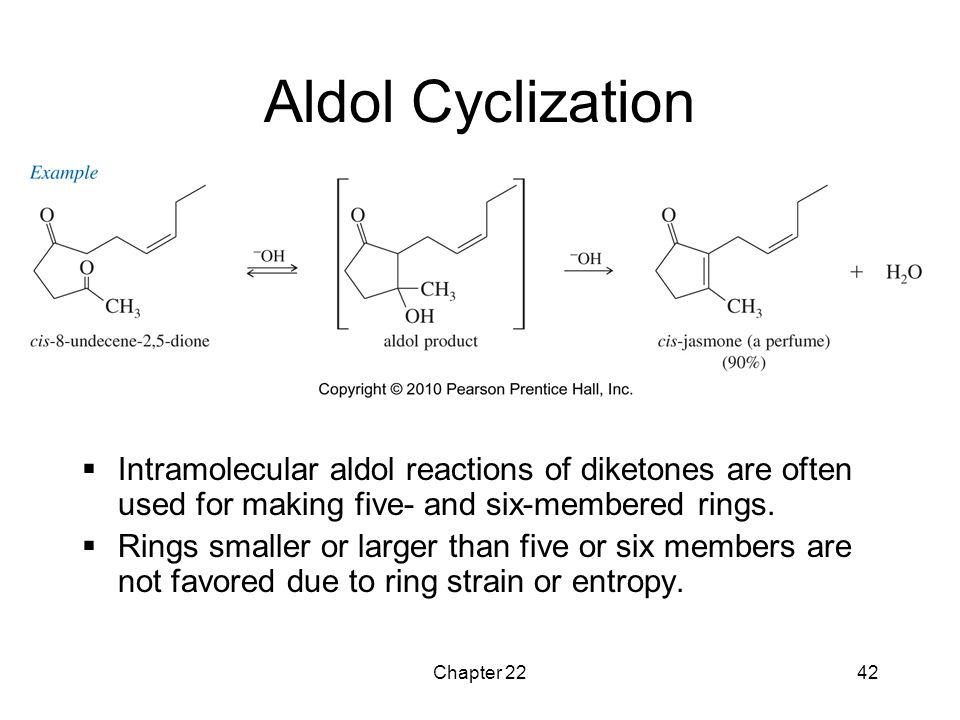 Aldol Cyclization Intramolecular aldol reactions of diketones are often used for making five- and six-membered rings.
