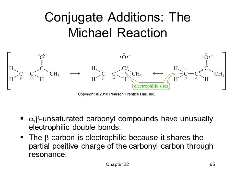 Conjugate Additions: The Michael Reaction