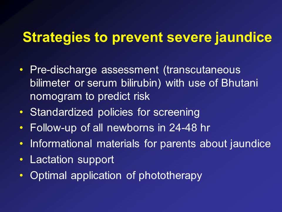 Strategies to prevent severe jaundice