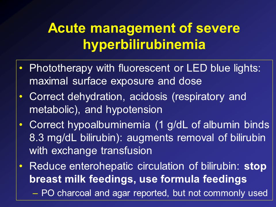Acute management of severe hyperbilirubinemia