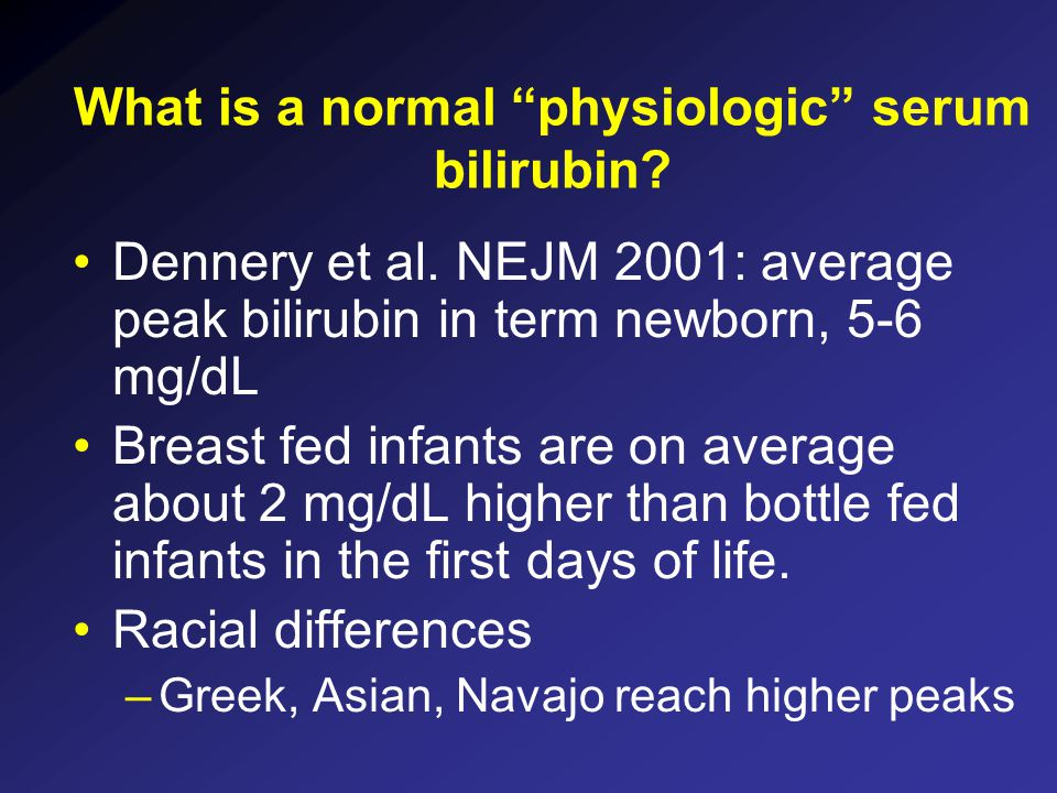 What is a normal physiologic serum bilirubin