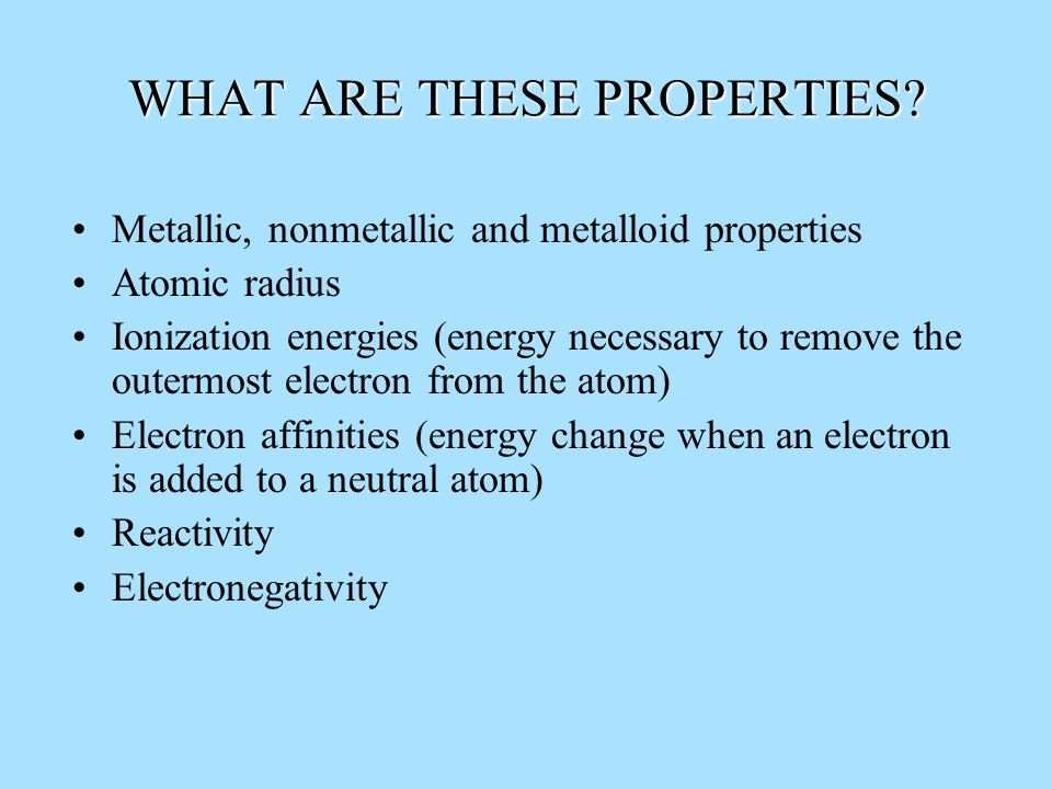 WHAT ARE THESE PROPERTIES