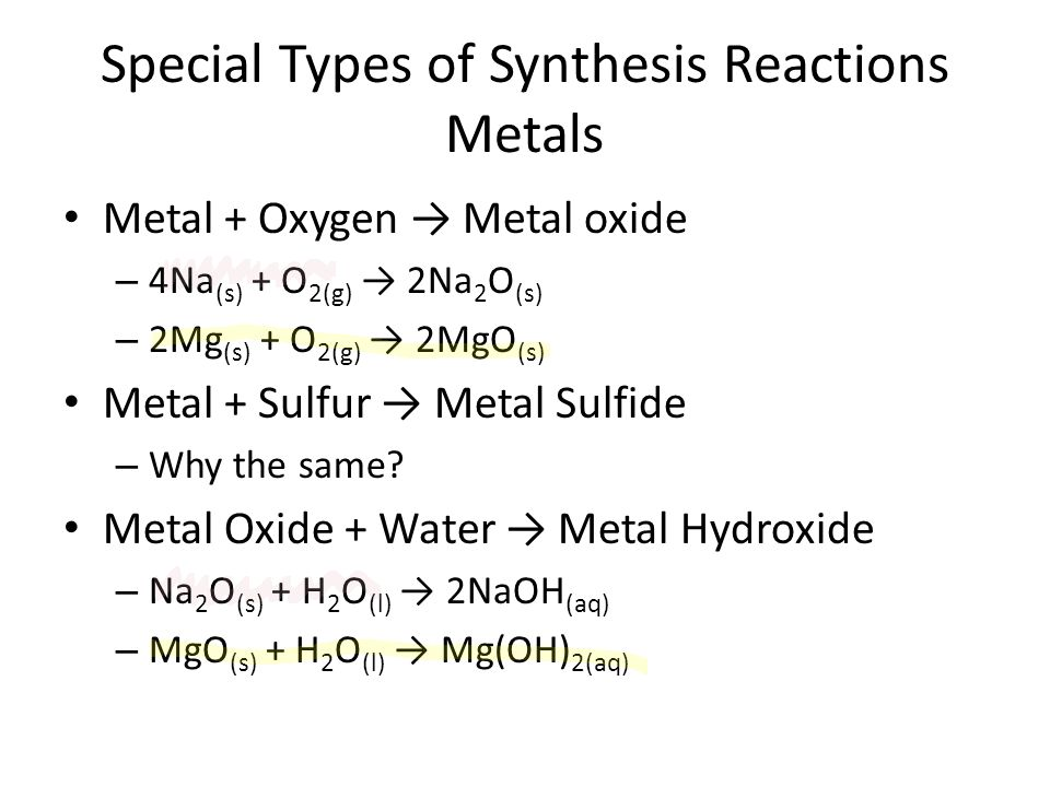 Special Types of Synthesis Reactions Metals